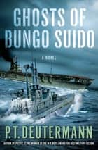 Ghosts of Bungo Suido ebook by P. T. Deutermann
