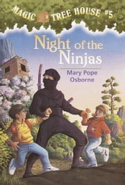 Magic Tree House #5: Night of the Ninjas ebook by Mary Pope Osborne,Sal Murdocca