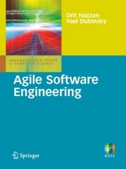 Agile Software Engineering ebook by Orit Hazzan,Yael Dubinsky