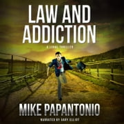 Law and Addiction audiobook by Mike Papantonio