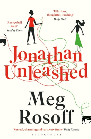 Jonathan Unleashed ebook by Meg Rosoff