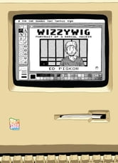 WIZZYWIG ebook by Ed Piskor
