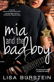 Mia and the Bad Boy ebook by Lisa Burstein