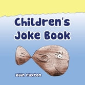 Children's Joke Book ebook by Rain Paxton