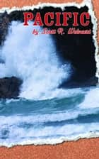 Pacific ebook by Scott R. Welaert