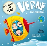 VERNE FOR CHILDREN: De la Tierra a la Luna ebook by Pablo Zamboni,Pablo Zamboni