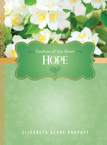 Hope ebook by Elizabeth Clare Prophet