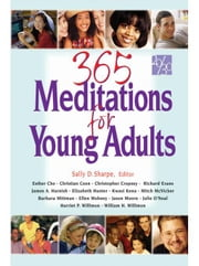 365 Meditations for Young Adults ebook by Sharpe, Sally D.