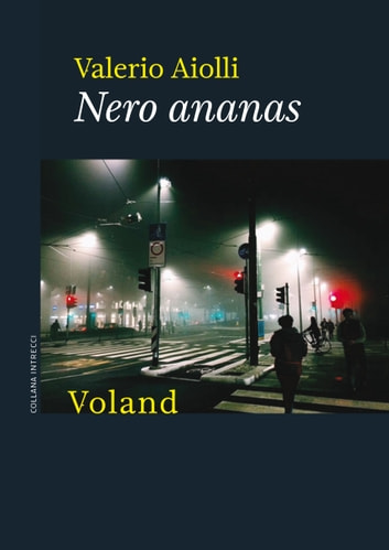 Nero ananas eBook by Valerio Aiolli