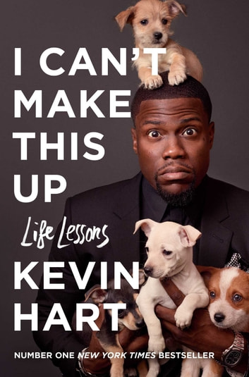 I Can't Make This Up - Life Lessons ebook by Kevin Hart