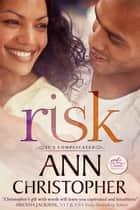 Risk ebook by Ann Christopher