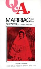 Marriage Quizzes ebook by Leslie Rev. Fr. Rumble