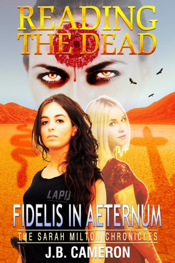 Reading The Dead: Fidelis In Aeternum ebook by J.B. Cameron