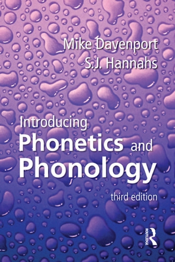 Introducing phonetics and phonology third edition ebook von mike introducing phonetics and phonology third edition ebook by mike davenportsj hannahs fandeluxe Gallery