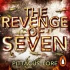 The Revenge of Seven - Lorien Legacies Book 5 audiobook by Pittacus Lore