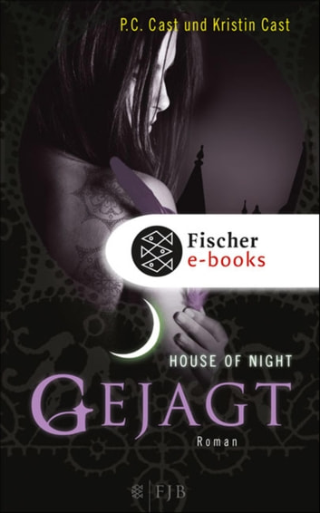 Gejagt - House of Night eBook by P.C. Cast,Kristin Cast