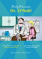 Dr. O'Noh! - Molly Moccasins ebook by Victoria Ryan O'Toole