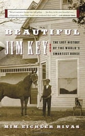 Beautiful Jim Key ebook by Mim E. Rivas