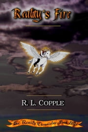 Reality's Fire ebook by R. L. Copple