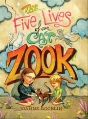 The Five Lives of Our Cat Zook ebook by Joanne Rocklin