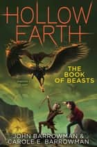 The Book of Beasts ebook by John Barrowman, Carole E. Barrowman