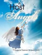 A Host of Angels ebook by Eugene Thamon Simpson