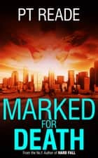 Marked for Death ebook by PT Reade