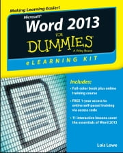 Word 2013 eLearning Kit For Dummies ebook by Lois Lowe