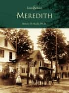Meredith ebook by Bruce D. Heald Ph.D.
