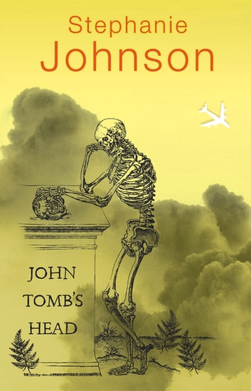 John Tomb's Head ebook by Stephanie Johnson