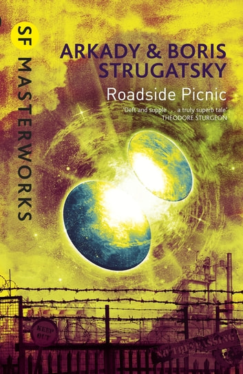 Roadside Picnic ebook by Arkady Strugatsky,Boris Strugatsky