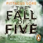 The Fall of Five - Lorien Legacies Book 4 audiobook by
