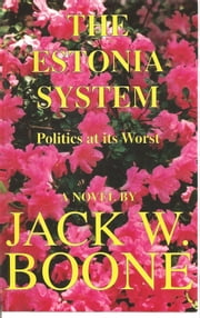 The Estonia System ebook by Jack W. Boone
