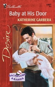 Baby at His Door ebook by Katherine Garbera