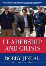 Leadership and Crisis ebook by Bobby Jindal