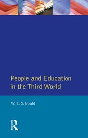 People and Education in the Third World ebook by W. T. S Gould
