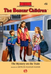 The Mystery on the Train ebook by Gertrude  C. Warner