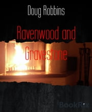 Ravenwood and Gravestone ebook by Doug Robbins