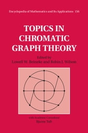 Topics in Chromatic Graph Theory ebook by Lowell W. Beineke,Robin J. Wilson