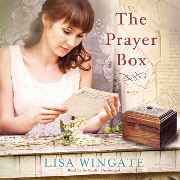 The Prayer Box - A Novel audiobook by Lisa Wingate
