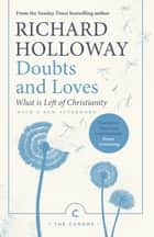 Doubts and Loves - What is Left of Christianity ebook by Richard Holloway