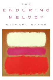 The Enduring Melody ebook by Michael Mayne