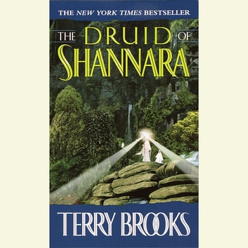 The Druid of Shannara audiobook by Terry Brooks