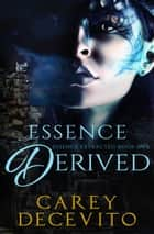 Essence Derived ebook by