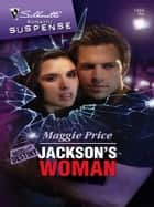 Jackson's Woman ebook by Maggie Price