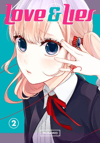 Love and Lies - Volume 2 ebook by Musawo