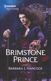 Brimstone Prince - A Royal Paranormal Romance ebook by Barbara J. Hancock