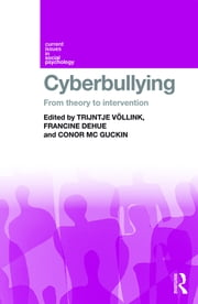 Cyberbullying - From Theory to Intervention ebook by Kobo.Web.Store.Products.Fields.ContributorFieldViewModel