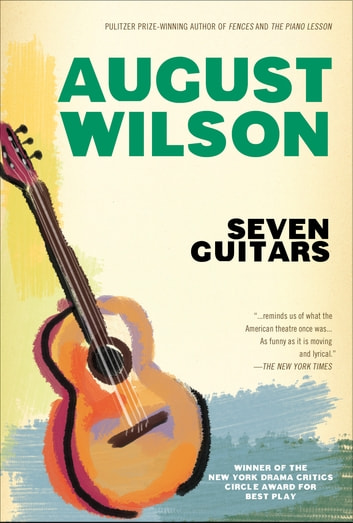 Seven Guitars ebook by August Wilson