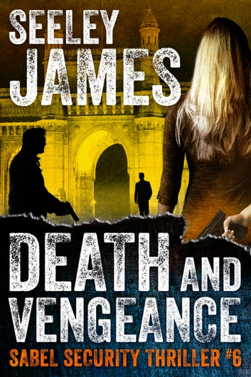 Death and Vengeance eBook by Seeley James